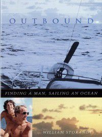Living Out: Gay and Lesbian Autobiog: Outbound, William Storandt