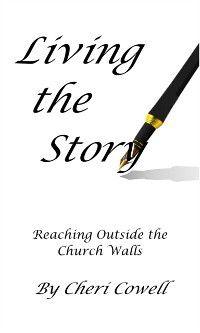 Living the Story, Cheri Cowell