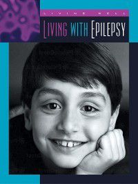 Living Well: Chronic Conditions: Living with Epilepsy, Shirley Wimbish Gray
