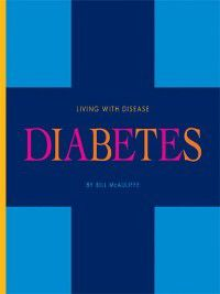 Living with Disease: Diabetes, Bill McAuliffe
