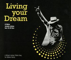 Living Your Dream, Al Walser & Jermaine Jackson feat. MJ All Stars