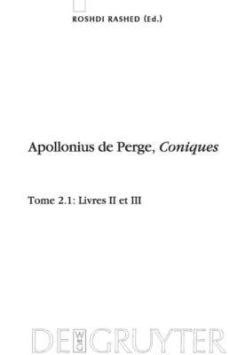 Livres II et III. Commentaire historique et mathématique, édition et traduction du texte arabe