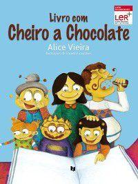 Livro com Cheiro a Chocolate, Alice Vieira