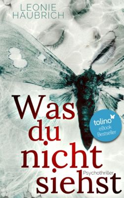 Liz Günther: Was du nicht siehst, Leonie Haubrich