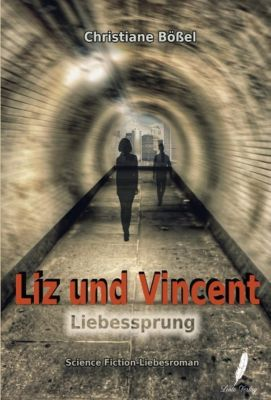 Liz und Vincent - Christiane Bößel pdf epub