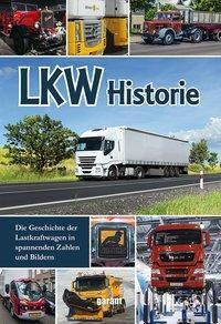 LKW - Die Historie von 1895 bis heute