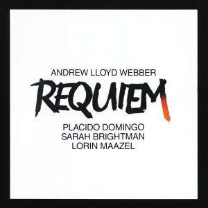 Lloyd Webber: Requiem, Domingo, Brightman, Maazel, Eco