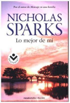 Lo mejor de mí, Nicholas Sparks