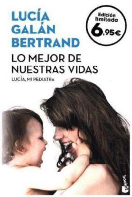 Lo mejor de nuestras vidas, Lucía Galan Bertrand