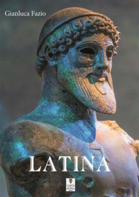 Lo scrigno dei versi: Latina, Gianluca Fazio