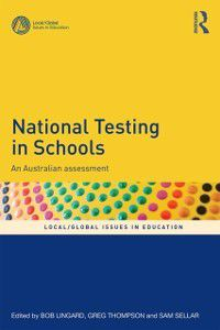 Local/Global Issues in Education: National Testing in Schools