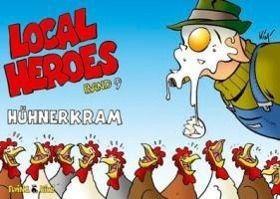Local Heroes - Hühnerkram, Kim Schmidt