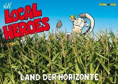 Local Heroes - Land der Horizonte - Kim Schmidt |
