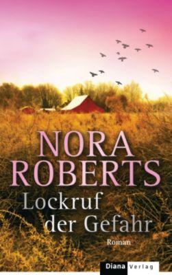 Lockruf der Gefahr, Nora Roberts