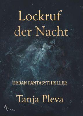 Lockruf der Nacht - Tanja Pleva |