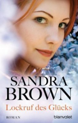 Lockruf des Glücks - Sandra Brown pdf epub