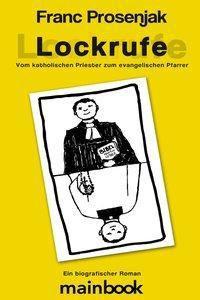 Lockrufe - Franc Prosenjak |