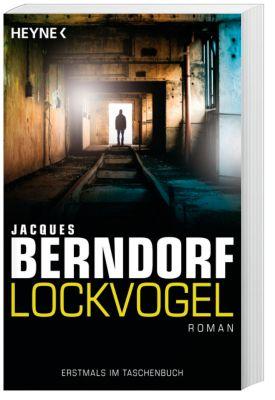 Lockvogel, Jacques Berndorf