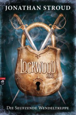 Lockwood & Co. Band 1: Die seufzende Wendeltreppe, Jonathan Stroud
