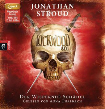 Lockwood & Co. - Der Wispernde Schädel, 2 MP3-CDs, Jonathan Stroud