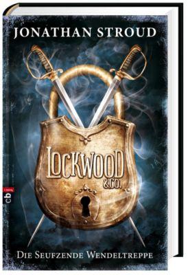 Lockwood & Co. - Die Seufzende Wendeltreppe, Jonathan Stroud
