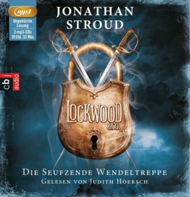 Lockwood & Co - Die seufzende Wendeltreppe, 2 MP3-CDs, Jonathan Stroud