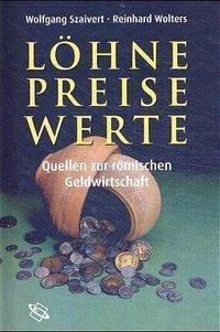 Löhne, Preise, Werte, Wolfgang Szaivert, Reinhard Wolters