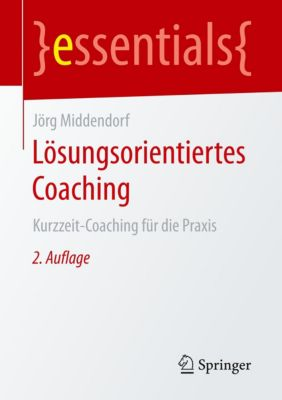 Lösungsorientiertes Coaching - Jörg Middendorf |