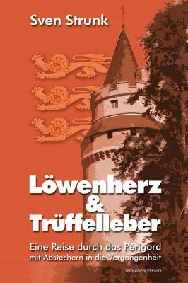 Löwenherz und Trüffelleber, Sven Strunk