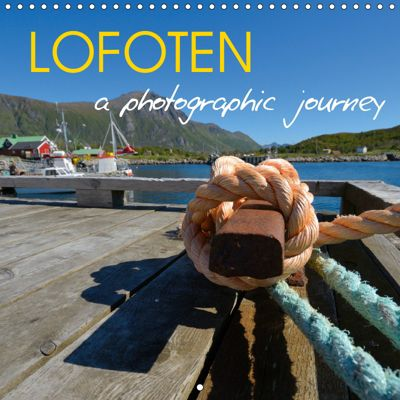 LOFOTEN a photographic journey (Wall Calendar 2019 300 × 300 mm Square), Miriam Kaina