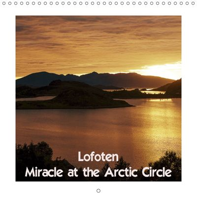 Lofoten Miracle at the Arctic Circle (Wall Calendar 2019 300 × 300 mm Square), Kristen Benning