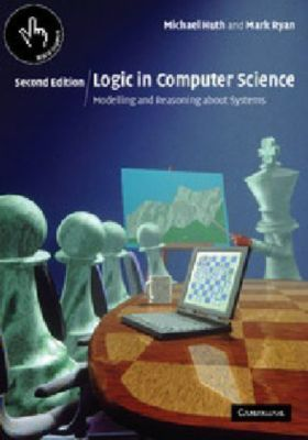 Logic in Computer Science, Michael R. A. Huth, Mark D. Ryan