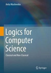 Logics for Computer Science, Anita Wasilewska