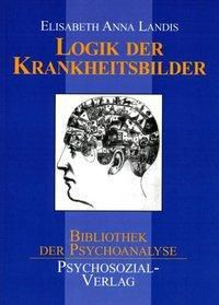Logik der Krankheitsbilder, Elisabeth H. Landis