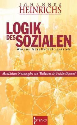 Logik des Sozialen - Johannes Heinrichs pdf epub