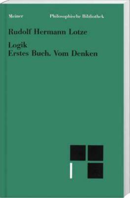 Logik, Erstes Buch. Vom Denken, Rudolf H. Lotze