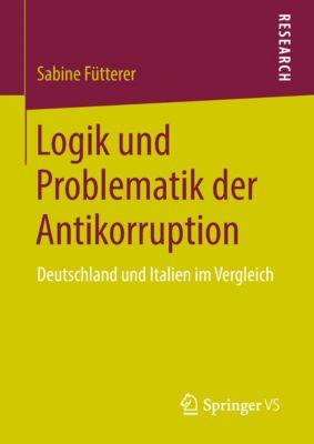 Logik und Problematik der Antikorruption, Sabine Fütterer