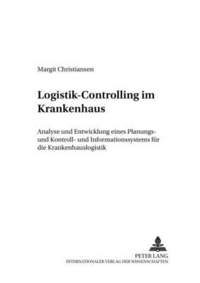 Logistik-Controlling im Krankenhaus, Margit Christiansen