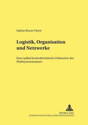 Logistik, Organisation und Netzwerke, Sabine Bruns-Vietor