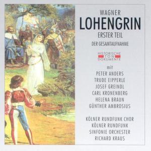 Lohengrin Erster Teil, Kölner Rundfunkchor+Sinf.Orch