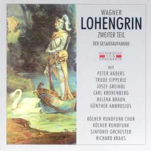 Lohengrin Zweiter Teil, Kölner Rundfunk Chor+Sinf.Orch