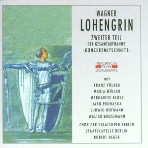 Lohengrin (Zweiter Teil), Chor Der Staatsoper Berlin, Staatskapelle Berlin
