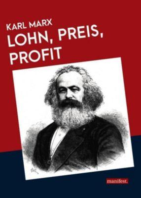 Lohn, Preis, Profit, Karl Marx