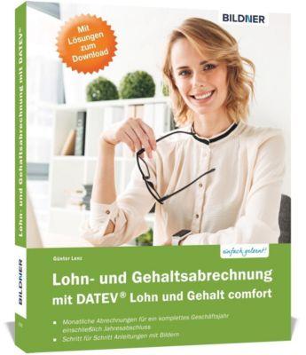 Lohn- und Gehaltsabrechnung mit DATEV Lohn und Gehalt Comfort, Günter Lenz