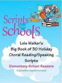 Lois Walker's Big Book of 30 Holiday Choral Reading/Speaking Scripts for Elementary School Readers, Lois Walker