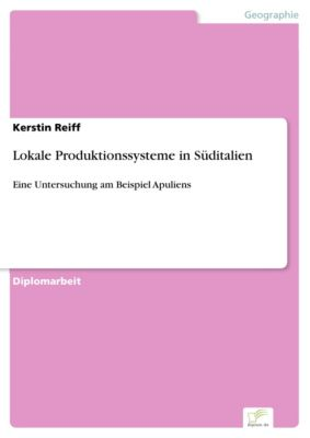 Lokale Produktionssysteme in Süditalien, Kerstin Reiff
