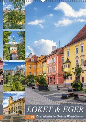 LOKET UND EGER Zwei idyllische Orte in Westböhmen (Wandkalender 2019 DIN A2 hoch), Melanie Viola