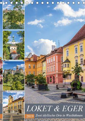 LOKET UND EGER Zwei idyllische Orte in Westböhmen (Tischkalender 2019 DIN A5 hoch), Melanie Viola