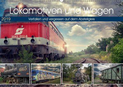 Lokomotiven und Wagen - Verfallen und vergessen auf dem Abstellgleis (Wandkalender 2019 DIN A2 quer), Monika Felber