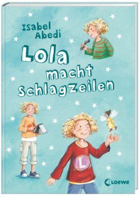 Lola Band 2: Lola macht Schlagzeilen, Isabel Abedi